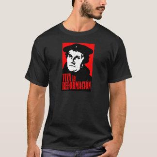 Viva la Reformacion LUTHER T-Shirt