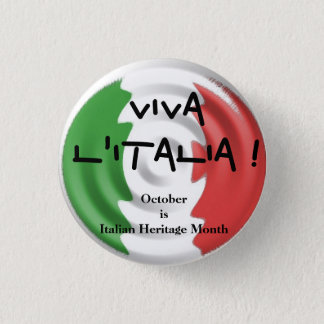 Viva l'Italia October is Italian Heritage Month 1 Inch Round Button