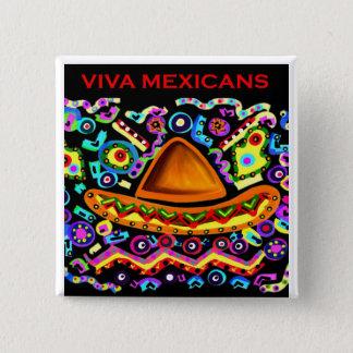 VIVA MEXICANS 2 INCH SQUARE BUTTON