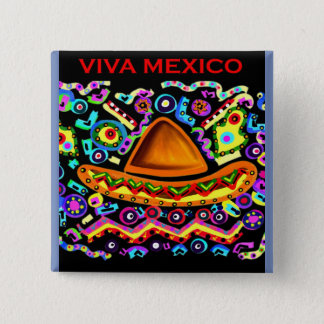 VIVA MEXICO 2 INCH SQUARE BUTTON