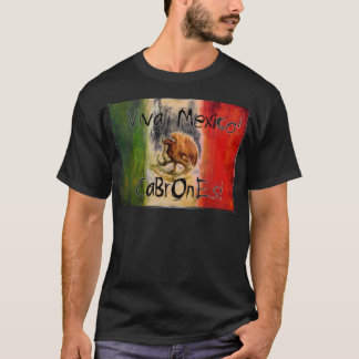 viva Mexico City cabrones T-Shirt