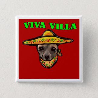 VIVA VILLA 2 INCH SQUARE BUTTON