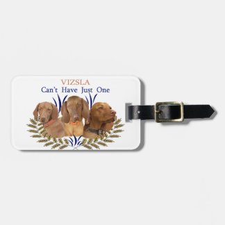 Vizsla Can't Have Just One Products Luggage Tag