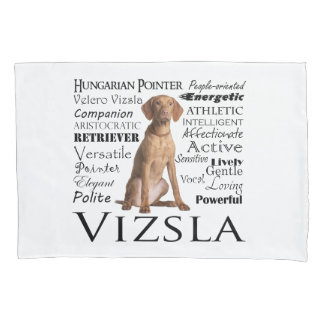 Vizsla Traits Pillowcase