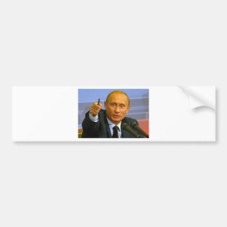 Vladimir Putin wants to give that man a cookie! Bumper Sticker