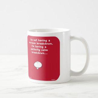 VM2818 vimrod nervous breakdown perfectly calm Coffee Mug
