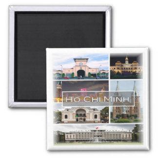 VN * Vietnam - Ho Chi Minh Square Magnet