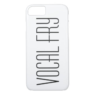 Vocal Fry is for Cool Girls iPhone 7 Case