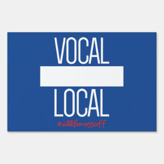 Vocal Local 12x18 Yard Sign #AllForOssoff