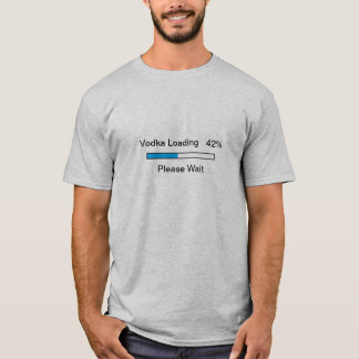 Vodka Loading T-Shirt
