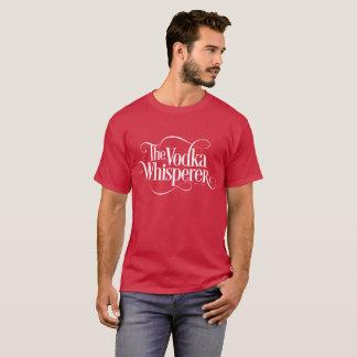 Vodka Whisperer T-Shirt