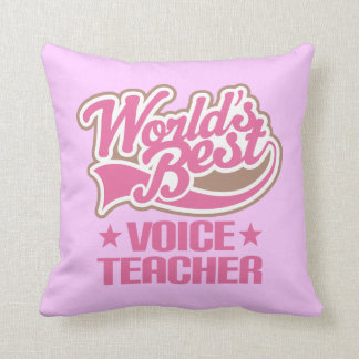 Voice Teacher (World Best) Music Appreciation Gift Throw Pillow