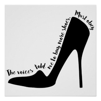 Voices Told me to Buy Shoes Poster