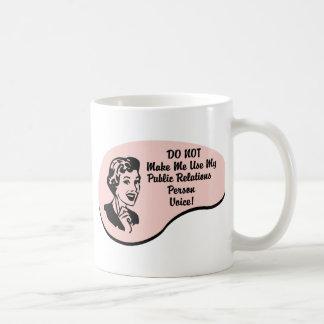 Voix de personne de relations publiques mug