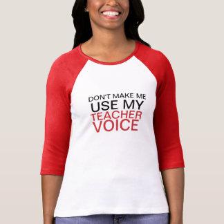 Voix de professeur t-shirts
