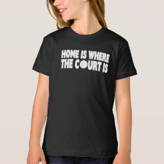 Volleyball | Home Is Where The Court Is T-Shirt