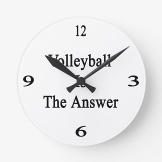 Volleyball Is The Answer Round Clock
