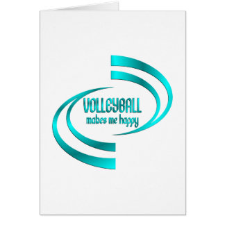Volleyball Makes Me Happy Card