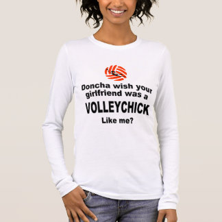 VolleyChick Doncha Long Sleeve T-Shirt