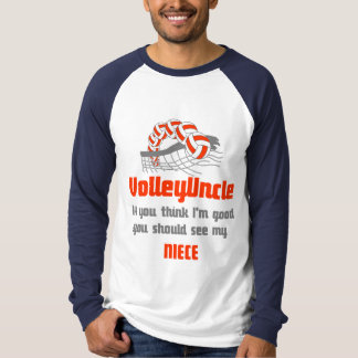 VolleyChick Family You should see Uncle/Niece T-Shirt