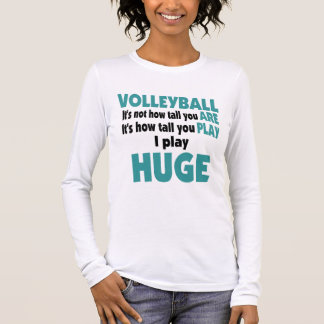 VolleyChick Huge Long Sleeve T-Shirt