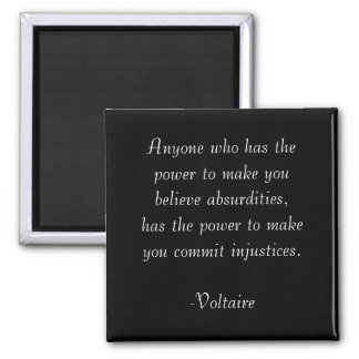 Voltaire Quote Magnet- Absurdities Magnet