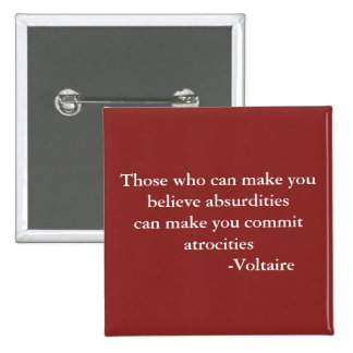 Voltaire Warning Quote 2 Inch Square Button