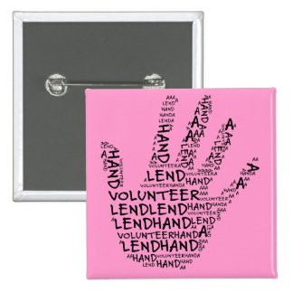 Volunteer Awareness: Lend a Helping Hand 2 Inch Square Button