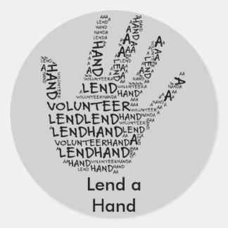 Volunteer Awareness: Lend a Helping Hand Round Sticker