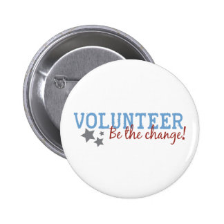 Volunteer Be The Change 2 Inch Round Button
