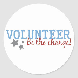 Volunteer Be The Change Classic Round Sticker