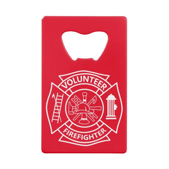 Volunteer Firefighter Credit Card Bottle Opener