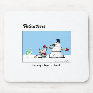 Volunteers always lend a hand! mouse pad