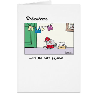 Volunteers are the cat's pyjamas.png greeting card