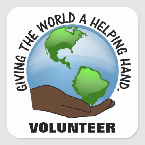 Volunteers are the world's helping hands stickers