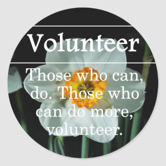 Volunteers do more for others round sticker