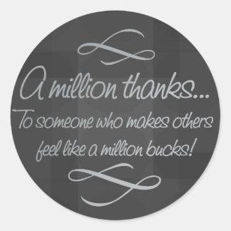 Volunteers make others feel like a million bucks round sticker