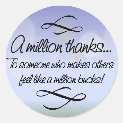 Volunteers make others feel like a million bucks round stickers