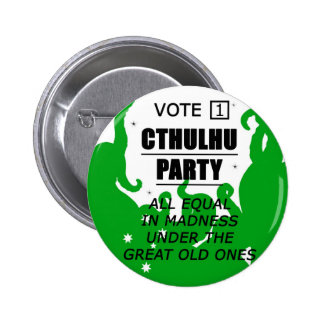 VOTE 1 CTHULHU PARTY 2 INCH ROUND BUTTON