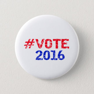 Vote 2016 Distressed Hashtag 2 Inch Round Button