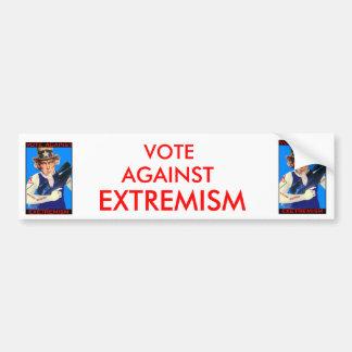 Vote against Extremism,.. Bumper Sticker
