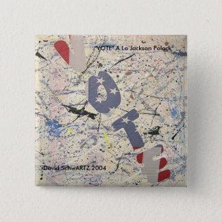 VOTE al Jackson Polack.artzworks.c... - Customized 2 Inch Square Button
