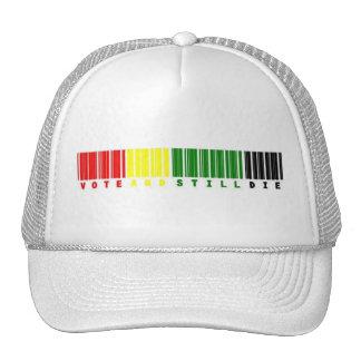 vote and still die hat