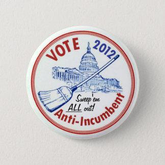 Vote Anti-Incumbent in 2012 2 Inch Round Button