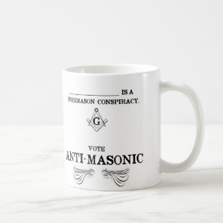 Vote Anti-Masonic Coffee Mug