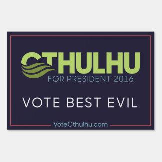 Vote Best Evil Cthulhu for President '16 Sign