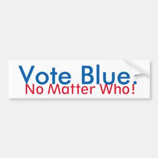 Vote Blue: No Matter Who bumper sticker