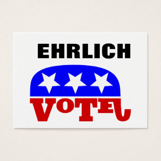 Vote Bob Ehrlich Republican for President Business Card