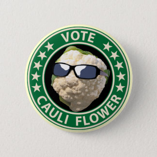 Vote Cauli Flower 2 Inch Round Button