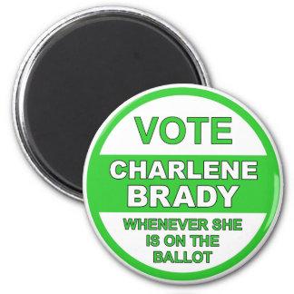 Vote Charlene Brady Magnet